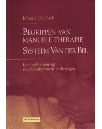 Begrippen van Manuele Therapie - Systeem Van der Bijl