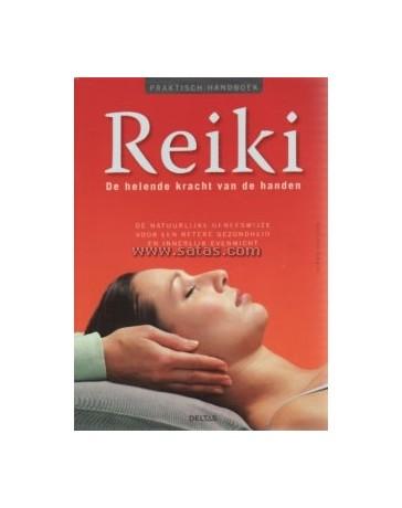 Reiki. De helende kracht van de handen