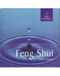 Feng Shui - Mind, Body - Spirit