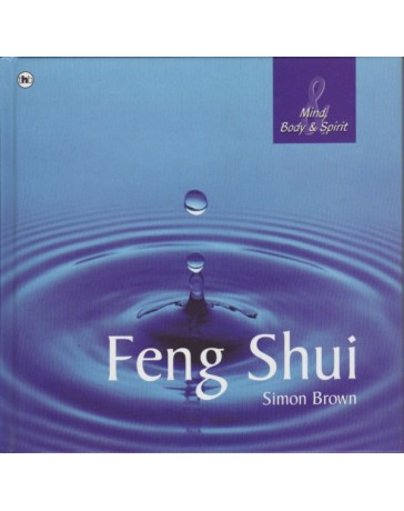 Feng Shui - Mind, Body - Spirit