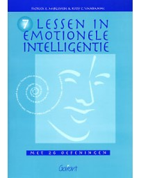 7 Lessen in emotionele intelligentie - met 26 oefeningen    4de druk