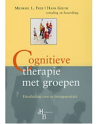 Cognitieve therapie met groepen - Handleiding voor de beroepspraktijk