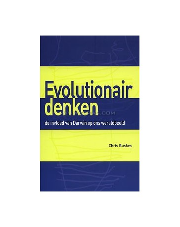 Evolutionair denken - De invloed van Darwin op ons wereldbeeld