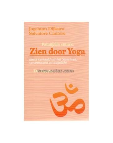 Zien door Yoga - Direct vertaald uit het Sanskriet