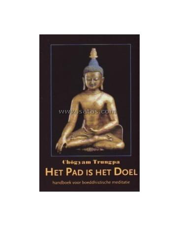 Het Pad is het Doel. Handboek voor boedddhistische medi