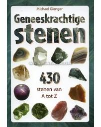 Geneeskrachtige stenen - 430 stenen van A tot Z