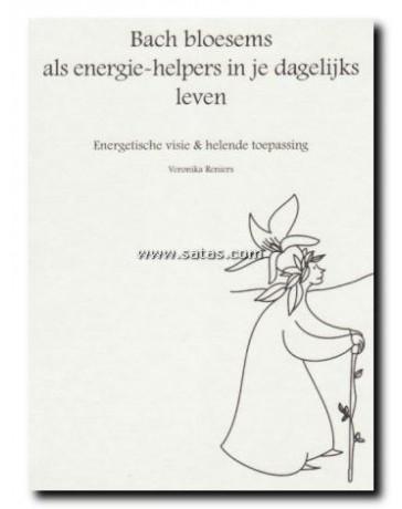 Bach bloesems als energie-helpers in je dagelijks leven