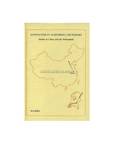 Acupuncture in Anaesthesia and Surgery - Studies in China and the Netherlands