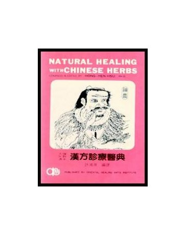 Natural Healing with Chinese Herbs