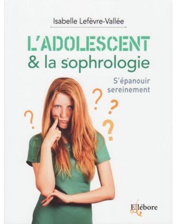 L'adolescent - la sophrologie