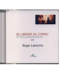 Se libérer du connu  (CD)