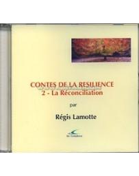 Contes de la résilience 2 - La reconciliation  (CD)
