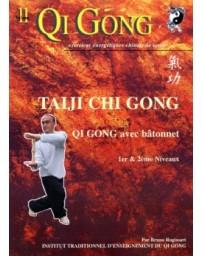 Qi Gong  Volume 11 - Taiji Chi Gong avec bâtonnet  1er et 2ème niveau  (DVD)