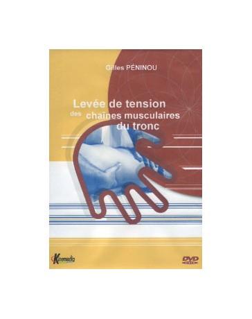 Levée de tension des chaînes musculaires du tronc  (DVD)
