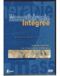 Massothérapie Intégrée  Volume 3 - Le membre inférieur  (DVD)