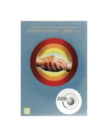 Samen genezen - Opname van het Lustrum Congres 2007  (DVD)