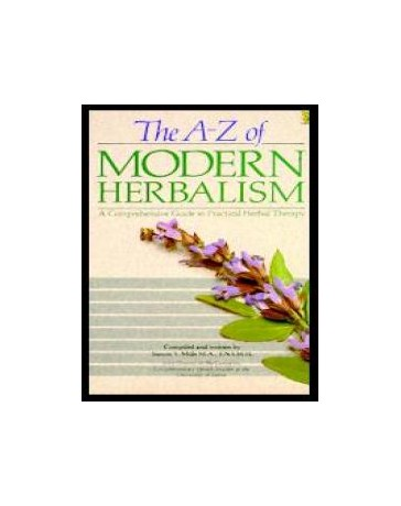 The A-Z of Modern Herbalism
