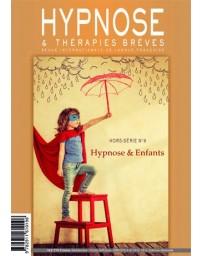 Revue Hypnose et Thérapies Brèves Hors-Série n° 8 - Hypnose et enfants