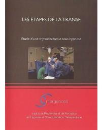 Les étapes de la transe - Etude d'une thyroïdectomie sous hypnose (DVD)