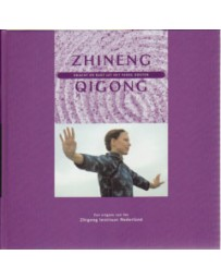 Zhineng Qigong - Kracht en rust uit het Verre Oosten