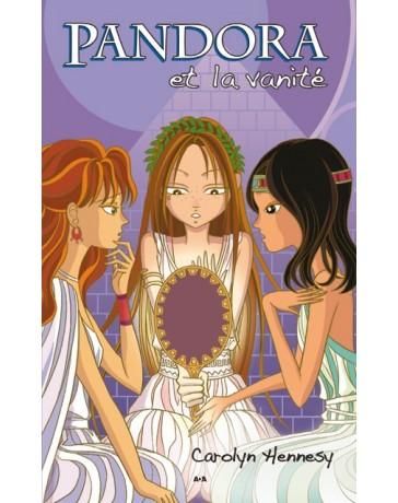 Pandora et la vanité - tome 2