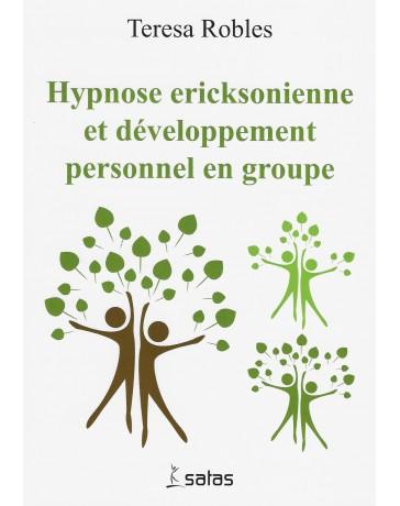 Hypnose ericksonienne et développement personnel en groupe
