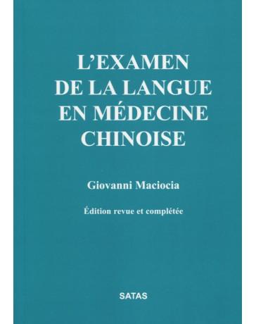 L'examen de la langue en médecine chinoise  2e édition