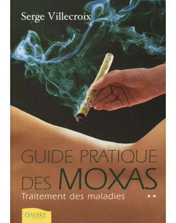 Guide pratique des moxas, tome 2 - Traitement des maladies