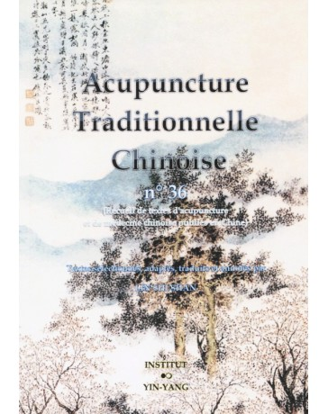 Acupuncture traditionnelle chinoise n° 36