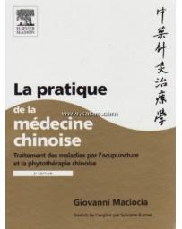 La pratique de la médecine chinoise    2e édition