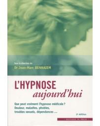 L'hypnose aujourd'hui  (2e édition)
