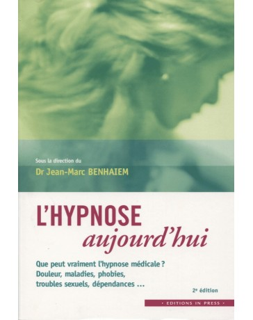 L'hypnose aujourd'hui   2e édition