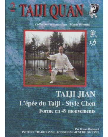 Taijiquan 1 - L'épée du taiji, Style Chen, Forme en 49 mouvements  (DVD)