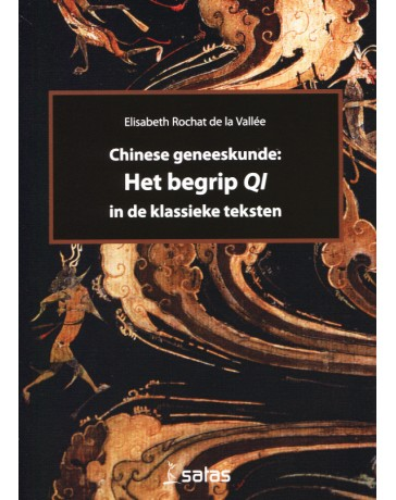 Chinese geneeskunde - Het begrip Qi in de klassieke teksten