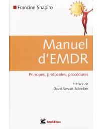 Manuel d'EMDR - Principes, protocoles, procédures