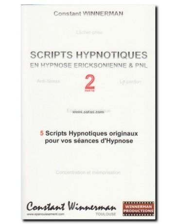 Scripts hypnotiques en hypnose ericksonienne et PNL n°2