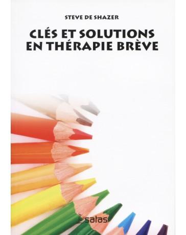 Clés et solutions en thérapie brève