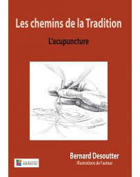 Les chemins de la Tradition - L'Acupuncture
