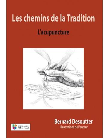 Les chemins de la Tradition - L'Acupuncture