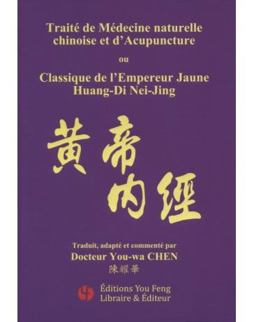Classique de l'Empereur Jaune Huang-Di Nei-Jing