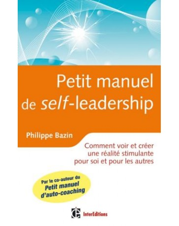 Petit manuel de (self)-leadership