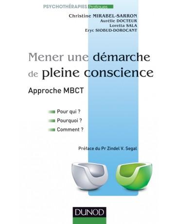 Mener une démarche de pleine conscience - Approche MBCT