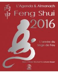L'Agenda et Almanach Feng Shui 2016 - L'année du Singe de Feu