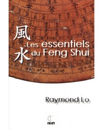 Les essentiels du Feng Shui