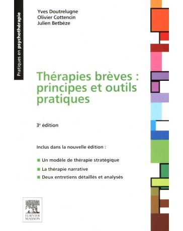Thérapies brèves: principes et outils pratiques (3e édition)