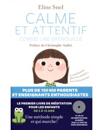 Calme et attentif comme une grenouille (+CD)