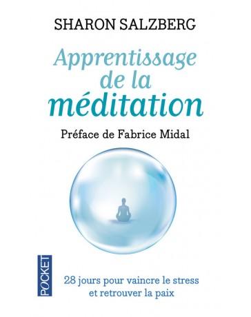 Apprentissage de la méditation - 28 jours pour vaincre le stress et retrouver la paix  (Poche)