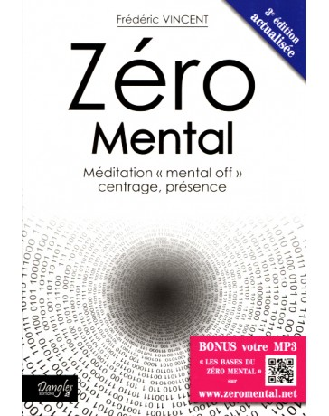 Zéro mental - Méditation mental  (3ème édition)
