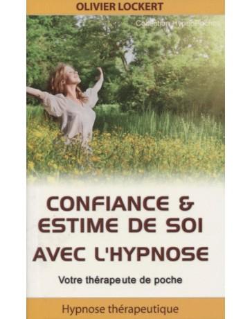 Confiance et estime de soi avec l'hypnose - votre thérapeute de poche