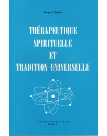 Thérapeutique spirituelle et tradition universelle